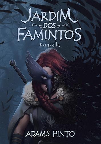 Sinopse - Jardim dos Famintos: Kunkalla (2021)